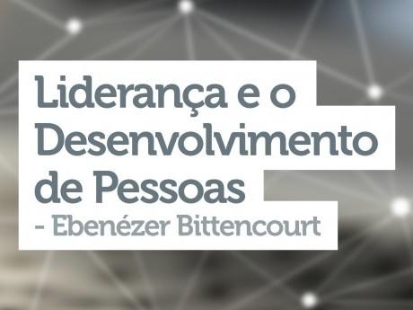 Liderança e o Desenvolvimento de Pessoas